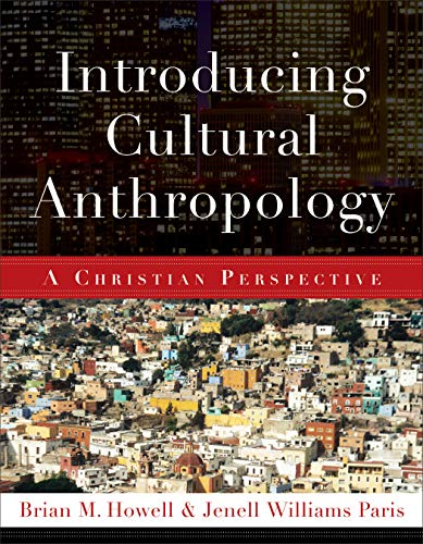 9780801038877: Introducing Cultural Anthropology: A Christian Perspective