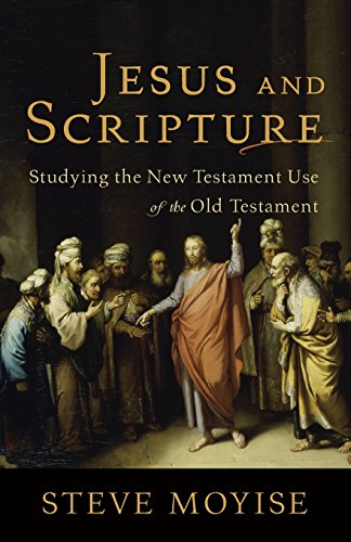 9780801039041: Jesus and Scripture: Studying the New Testament Use of the Old Testament