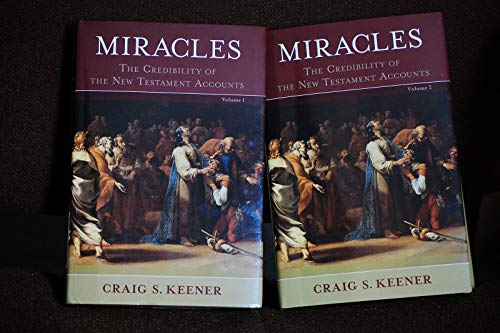 Miracles: The Credibility of the New Testament Accounts (0801039525) by Craig S. Keener