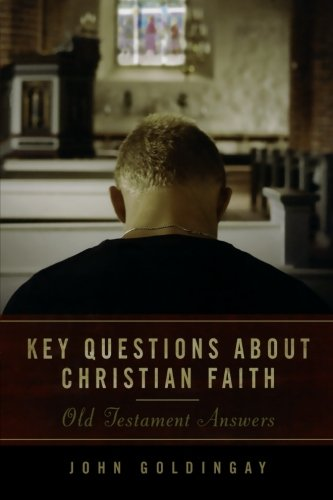 9780801039546: Key Questions about Christian Faith: Old Testament Answers