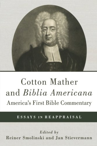 cotton mather essays Bonifacius cotton mather essay on strengthening the joint family system bonifacius essays to do good cotton mather bonifacius essays to do good summary summary next usa essay writing test your us history knowledge.