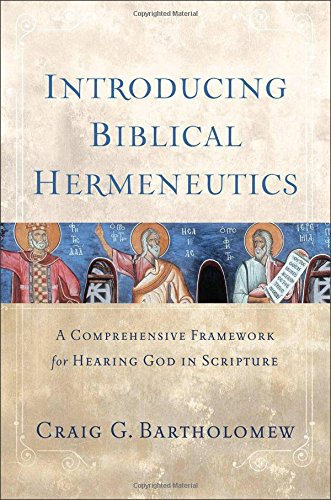 9780801039775: Introducing Biblical Hermeneutics: A Comprehensive Framework for Hearing God in Scripture