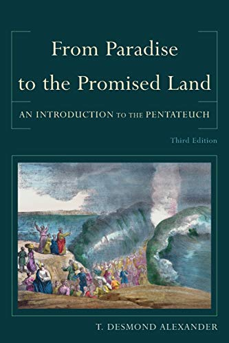 9780801039980: From Paradise to the Promised Land: An Introduction to the Pentateuch