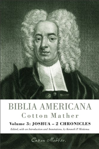 Biblia Americana: Joshua - 2 Chronicles: Mather, Cotton