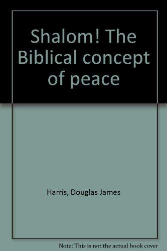 9780801040146: Shalom! The Biblical concept of peace