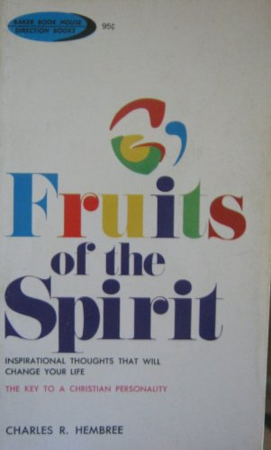 Fruits of the Spirit: Inspirational Thoughts That Will Change Your Life