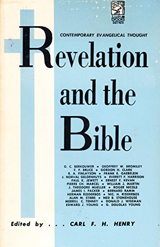 Revelation and the Bible (0801040531) by Henry, Carl F.