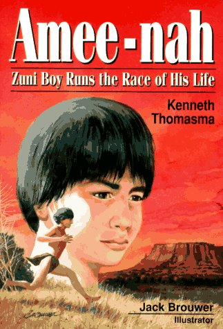 9780801040542: Amee-Nah: Zuni Boy Runs the Race of His Life (Amazing Indian Children)
