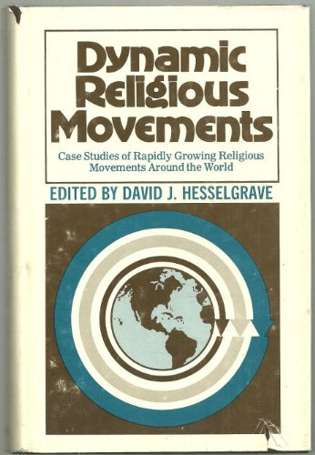 9780801041303: Dynamic Religious Movements: Case Studies of Rapidly Growing Religious Movements Around the World