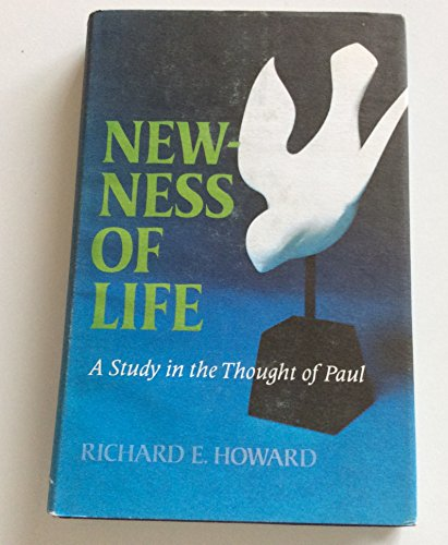 9780801041372: Newness of Life: A Study in the Thought of Paul