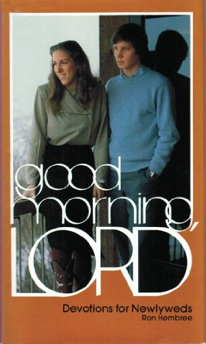 9780801042621: Good morning, Lord: Devotions for newlyweds