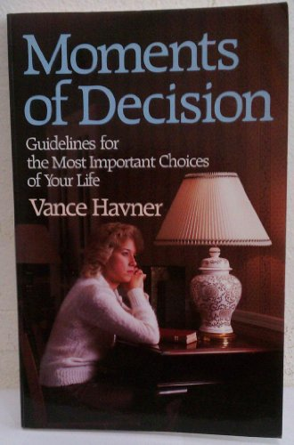 9780801042874: Moments of Decision