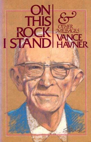 On This Rock I Stand: Vance Havner