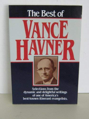 9780801043260: The Best of Vance Havner
