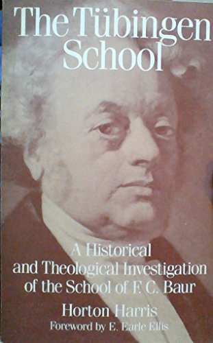 9780801043444: The Tubingen School: A Historical and Theological Investigation of the School of F.C. Baur