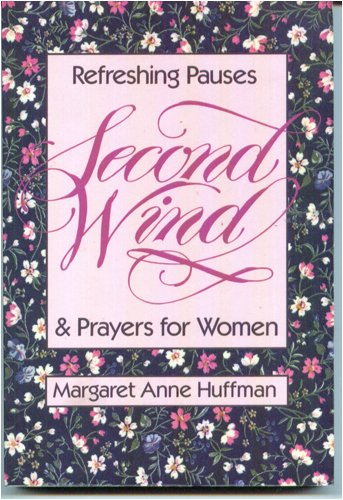 9780801043475: Second Wind: Meditations and Prayers for Today's Women
