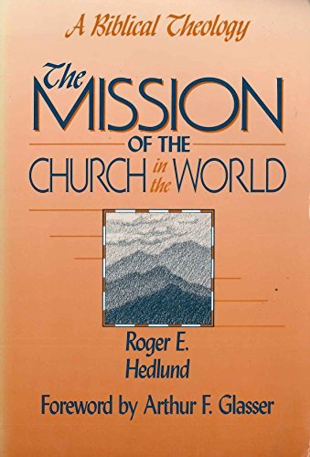 9780801043499: The Mission of the Church in the World: A Biblical Theology