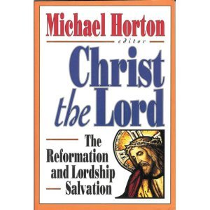 9780801043741: Christ the Lord: The Reformation and Lordship Salvation (Cure Book)