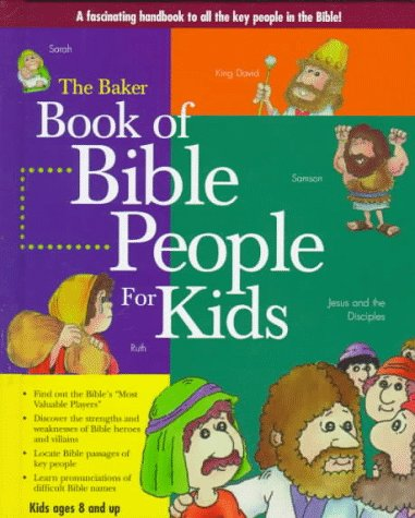 9780801044045: The Baker Book of Bible People for Kids