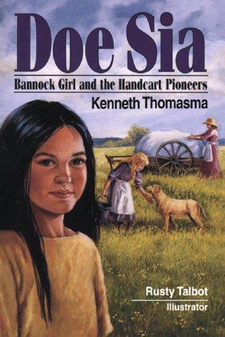 9780801044380: Doe Sia: Bannock Girl and the Handcart Pioneers (Amazing Indian Children)