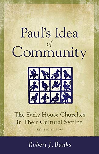 9780801045547: Paul's Idea of Community: The Early House Churches in Their Cultural Setting, Revised Edition