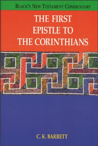 9780801045561: The First Epistle to the Corinthians (Black's New Testament Commentary)