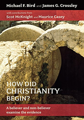 9780801045653: How Did Christianity Begin?: A Believer and NonBeliever Examine the Evidence