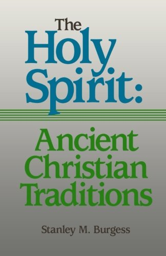 9780801045783: Holy Spirit: Ancient Christian Traditions, The