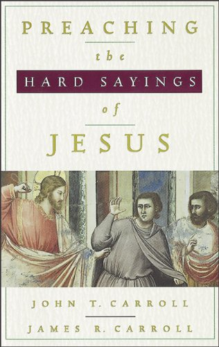 9780801045851: Preaching the Hard Sayings of Jesus