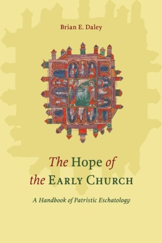 9780801045974: The Hope of the Early Church: A Handbook of Patristic Eschatology