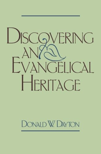 9780801046032: Discovering an Evangelical Heritage