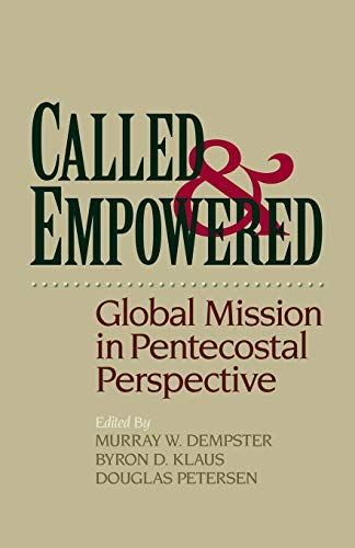 9780801046056: Called and Empowered: Global Mission in Pentecostal Perspective