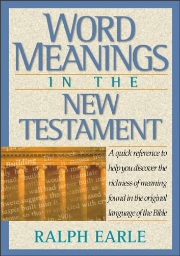 Word Meanings in the New Testament (0801046130) by Ralph Earle