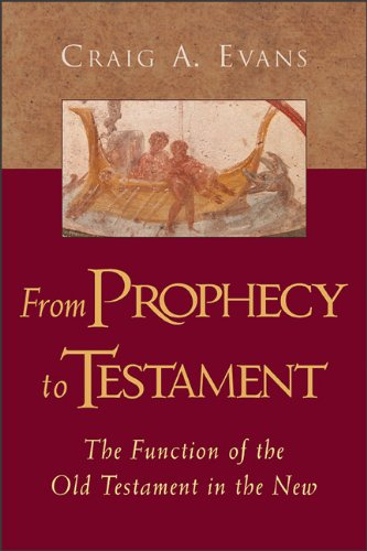 9780801046186: From Prophecy to Testament: The Function of the Old Testament in the New