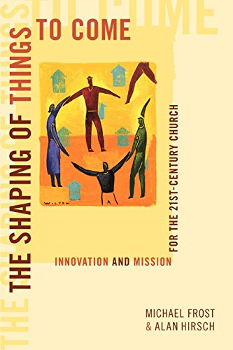 9780801046308: The Shaping of Things to Come: Innovation and Mission for the 21st-Century Church