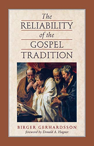 9780801046339: Reliability of the Gospel Tradition, The