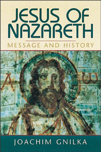 9780801046377: Jesus of Nazareth: Message and History