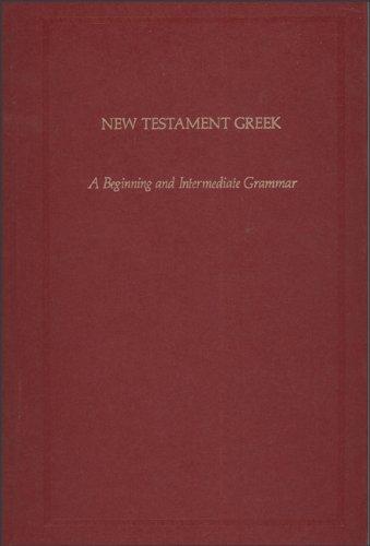 9780801046568: New Testament Greek: A Beginning and Intermediate Grammar (German Bible Society Titles)