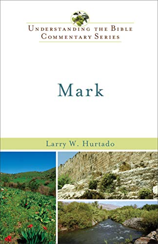 9780801046643: Mark (Understanding the Bible Commentary Series)