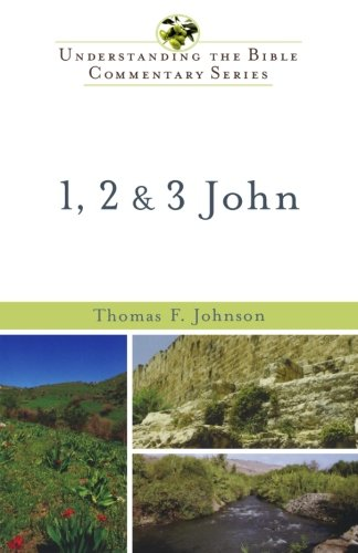 9780801046711: 1, 2 & 3 John (Understanding the Bible Commentary Series)