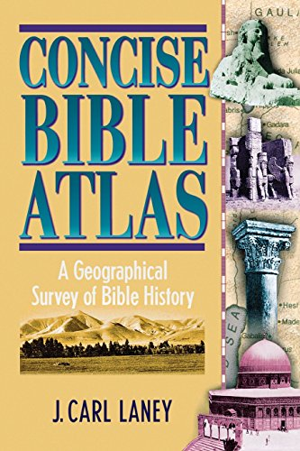 9780801046834: Concise Bible Atlas: A Geographical Survey of Bible History