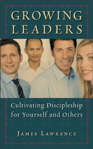 9780801046858: Growing Leaders: Cultivating Discipleship for Yourself and Others