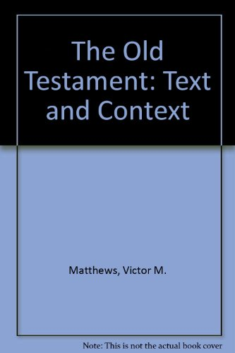 9780801047022: The Old Testament: Text and Context