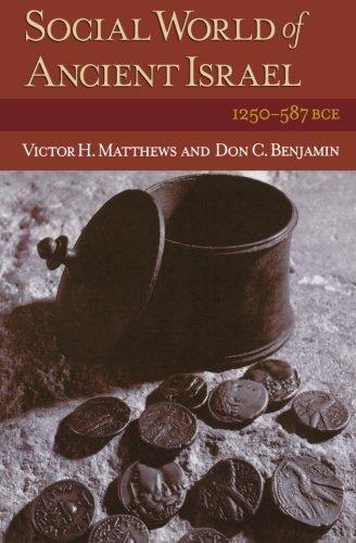 9780801047077: Social World of Ancient Israel: 1250-587 BCE