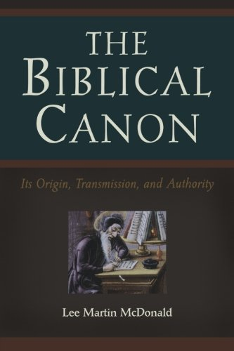 9780801047107: The Biblical Canon: Its Origin, Transmission, and Authority
