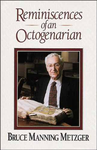 9780801047138: Reminiscences of an Octogenarian