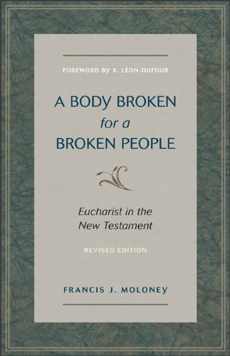 9780801047152: A Body Broken for a Broken People: Eucharist in the New Testament