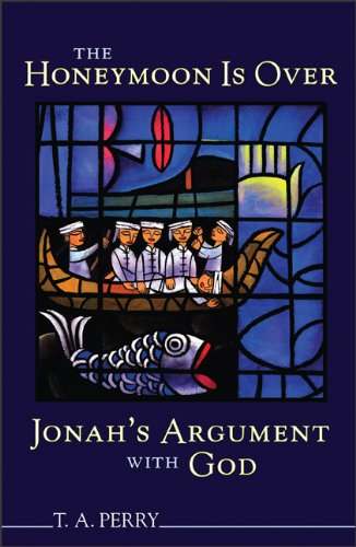 9780801047428: Honeymoon is Over--Jonah's Argument with God, The