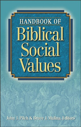 9780801047442: Handbook of Biblical Social Values