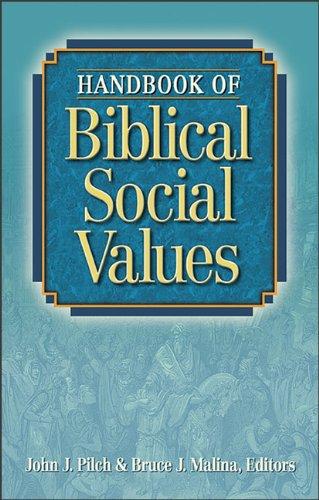 9780801047442: Handbook of Biblical Social Values
